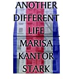 img - for [ Another Different Life By Stark, Marisa Kantor ( Author ) Paperback 2001 ] book / textbook / text book