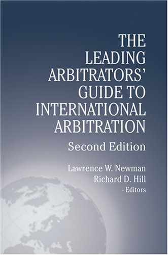 The Leading Arbitrators' Guide to International...