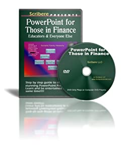 PowerPoint for Those in Finance, Education and Everyone Else