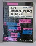 img - for Les grandes options de la vie attitudes humaines / attitude chr tienne book / textbook / text book