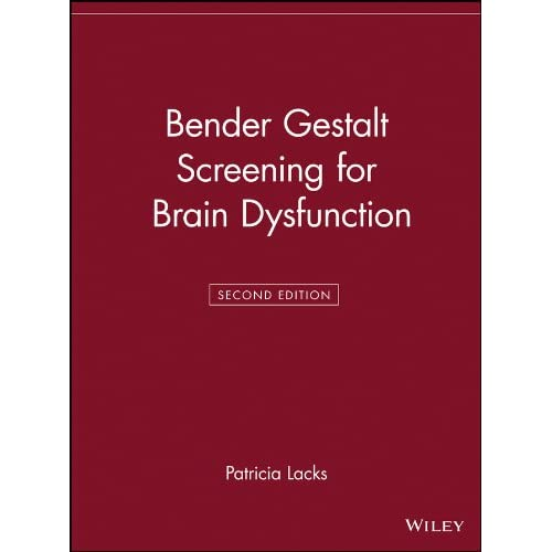 Bender Gestalt Screening for Brain Dysfunction