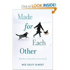 Made for Each Other: The Biology of the Human-Animal Bond (Merloyd Lawrence Book)