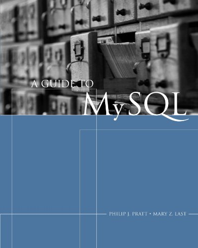 A Guide to MySQL (Sam 2010 Compatible Products)