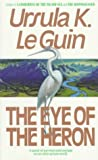 The Eye of the Heron (006105609X) by Ursula K. Le Guin