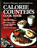 Better Homes and Gardens Calorie Counter's Cook Book (0696004933) by Better Homes and Gardens Editors