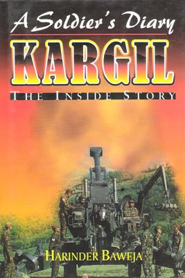 A soldier's diary: Kargil, the inside story