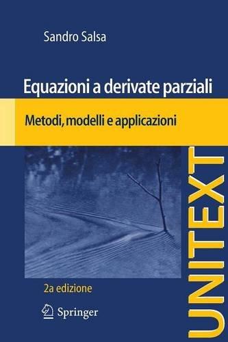 Equazioni a derivate parziali: Metodi, modelli e applicazioni (UNITEXT) (Italian Edition)