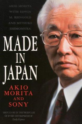Made in Japan : Akio Morita and Sony, by Akio Morita