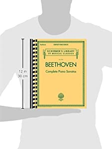 Schirmer's Library Of Musical Classics: Beethoven - Complete Piano Sonatas: 2103 by Hal Leonard