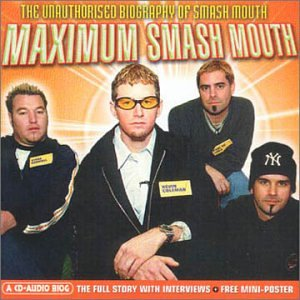 Maximum Audio Biography: Smash Mouth