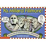 Yo, Millard Fillmore: And All the Other Presidents You Don't Know Memorize Them All . . . . . by Will Cleveland (1992-07-02)