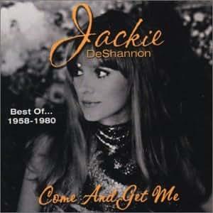 Best of 1958-1980 Come & Get Me