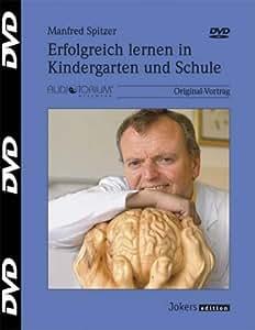 Manfred Spitzer: Erfolgreich lernen in Kindergarten und Schule -  DVD - 673D