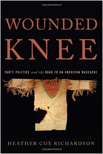 Wounded Knee : party politics and the road to an American massacre