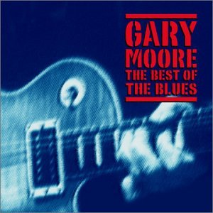 Gary Moore - The Best Of The Blues [Disc 1] - Zortam Music