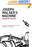 Joseph Walser's Machine (Portuguese Literature Series)