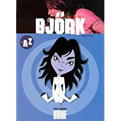 Björk de A à Z (Biographie)