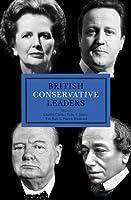 British Conservative Leaders (British Leaders)