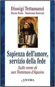 Sapienza dell'amore, servizio della fede. Sulle orme di