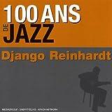 echange, troc Django Reinhardt - 100 Ans De Jazz : Django Reinhardt