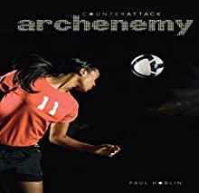Archenemy Audiobook by Paul Hoblin Narrated by  Intuitive