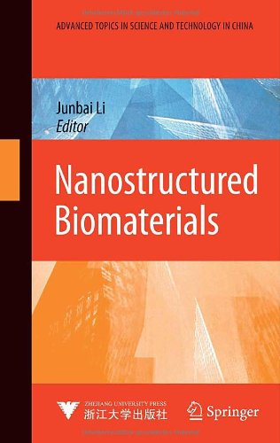Nanostructured Biomaterials (Advanced Topics In Science And Technology In China)
