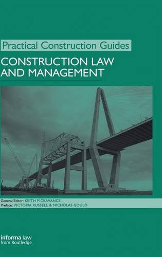 Construction Law and Management (Practical Construction Guides)