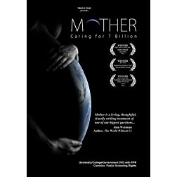Mother: Caring for 7 Billion - Academic University/College PPR