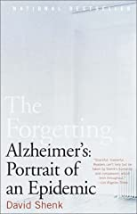 The Forgetting: Alzheimer&#39;s: Portrait of an Epidemic