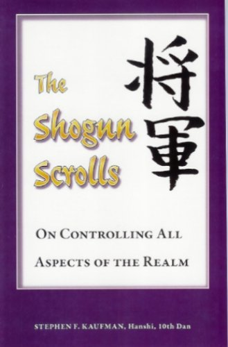 The Shogun Scrolls - On Controlling All Aspects of the Realm