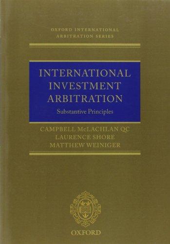 International Investment Arbitration: Substantive...