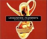 Lovestation Teardrops [CD 2]