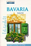 Bavaria (Cadogan Guides) (0947754970) by Rod Bolt