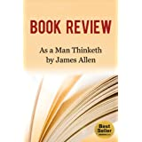 Book Review and Lasting Life Lessons from: As A Man Thinketh by James Allen ~ Better Book Reviews