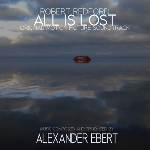 Alexander Ebert-All Is Lost-OST-CD-FLAC-2013-FORSAKEN Download