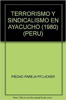 EN AYACUCHO (1980) (PERU): PIEDAD PAREJA PFLUCKER: Amazon.com: Books