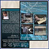 Electrolysis of Metalworking, the: Anodizing, Electro-etching, and Gold Plating (DVD)by Center Cross