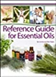 Reference Guide for Essential Oils Hard Cover 2012