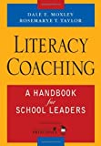 img - for Literacy Coaching: A Handbook for School Leaders by Dale E. Moxley (2006-03-13) book / textbook / text book