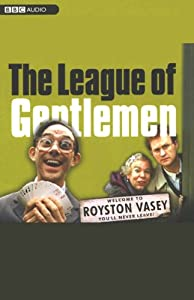The League of Gentlemen: TV Series 3 | [Jeremy Dyson, Mark Gatiss, Steve Pemberton, Reece Shearsmith]