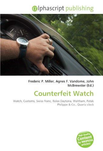 counterfeit-watch-watch-customs-swiss-franc-rolex-daytona-waltham-patek-philippe
