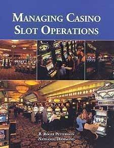 Managing Casino Slot Operations