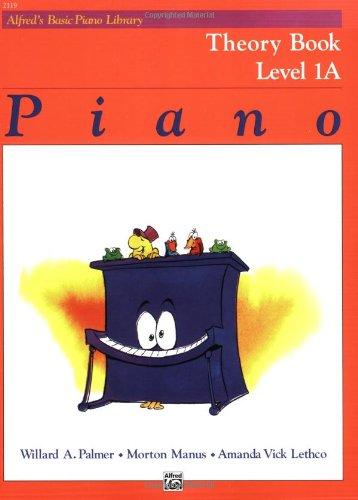Alfred's Basic Piano Library: Theory Book Level 1A, Willard Palmer, Morton Manus, Lethco