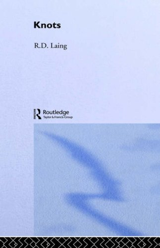 Selected Works of RD Laing: Knots V7 (Selected Works of R.D. Laing, 7)