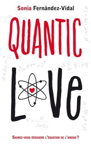 FERNANDEZ-VIDAL Sonia - Quantic Love 41W93PrkmDL._SL500_