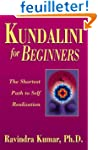 Kundalini for Beginners: The Shortest...