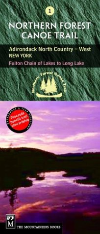Northern Forest Canoe Trail Map 1 Adirondack North Country West New York Fulton Chain of Lakes to Long Lake089886982X