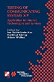 img - for Ina Schieferdecker: Testing of Communicating Systems XIV : Application to Internet Technologies and Services (Hardcover); 2002 Edition book / textbook / text book