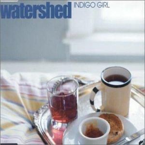 WATERSHED - Indigo girl (2002) - Zortam Music
