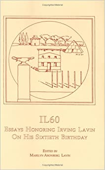 60 birthday essay his honoring il irving lavin sixtieth Irving lavin bibliography books studies on art and archeology in honor of ernst kitzinger on his seventy-fifth birthday (dumbarton oaks papers essays in.